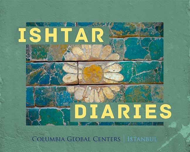 The Ishtar Diaries