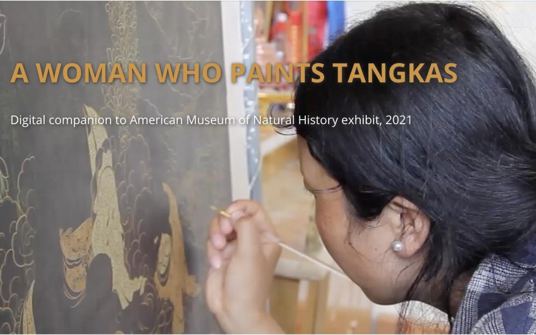 """""""A Woman Who Paints Tangkas"""": AMNH and Columbia Anthropology Exhibit"""